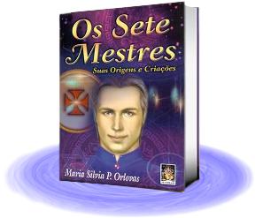 Os Sete Mestres - Suas Origens e Criações
