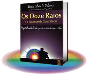 Os Doze Raios e a Expansão da Consciência